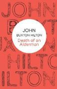 Cover-Bild zu Hilton, John Buxton: Death of an Alderman