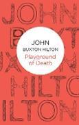 Cover-Bild zu Hilton, John Buxton: Playground of Death