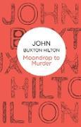 Cover-Bild zu Hilton, John Buxton: Moondrop to Murder