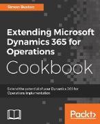 Cover-Bild zu Buxton, Simon: Extending Microsoft Dynamics 365 for Operations Cookbook (eBook)