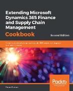 Cover-Bild zu Simon Buxton, Buxton: Extending Microsoft Dynamics 365 Finance and Supply Chain Management Cookbook (eBook)