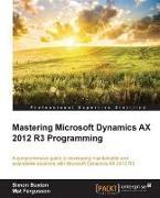 Cover-Bild zu Buxton, Simon: Mastering Microsoft Dynamics AX 2012 R3 Programming (eBook)