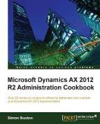 Cover-Bild zu Buxton, Simon: Microsoft Dynamics AX 2012 R2 Administration Cookbook (eBook)