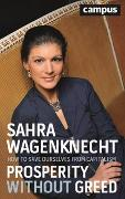 Cover-Bild zu Wagenknecht, Sahra: Prosperity without Greed