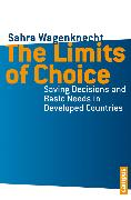 Cover-Bild zu Wagenknecht, Sahra: The Limits of Choice (eBook)
