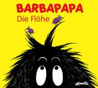 Cover-Bild zu Taylor, Talus: Barbapapa. Die Flöhe