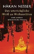Cover-Bild zu Nesser, Håkan: Das unerträgliche Weiß zu Weihnachten