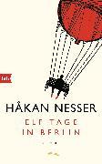 Cover-Bild zu Nesser, Håkan: Elf Tage in Berlin (eBook)