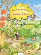 Cover-Bild zu Henkel, Christine (Illustr.): Mein erstes Wimmelbuch: Feld und Wiese
