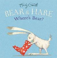 Cover-Bild zu Gravett, Emily: Bear & Hare -- Where's Bear?