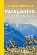 Cover-Bild zu Rohrbach, Carmen: Patagonien