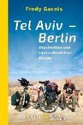 Cover-Bild zu Gareis, Fredy: Tel Aviv - Berlin