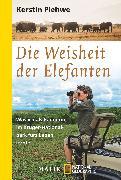 Cover-Bild zu Plehwe, Kerstin: Die Weisheit der Elefanten