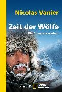 Cover-Bild zu Vanier, Nicolas: Zeit der Wölfe