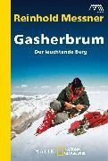 Cover-Bild zu Messner, Reinhold: Gasherbrum