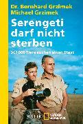 Cover-Bild zu Grzimek, Bernhard: Serengeti darf nicht sterben