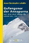 Cover-Bild zu Lafaille, Jean-Christophe: Gefangener der Annapurna