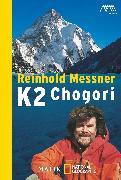 Cover-Bild zu Messner, Reinhold: K2 - Chogori