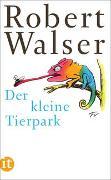 Cover-Bild zu Walser, Robert: Der kleine Tierpark