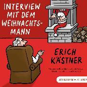 Cover-Bild zu Kästner, Erich: Interview mit dem Weihnachtsmann (Audio Download)