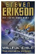 Cover-Bild zu Erikson, Steven: Willful Child (eBook)