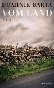 Cover-Bild zu Barta, Dominik: Vom Land (eBook)