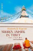 Cover-Bild zu Harrer, Heinrich: Sieben Jahre in Tibet - Mein Leben am Hofe des Dalai Lama (eBook)