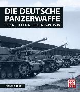 Cover-Bild zu Die deutsche Panzerwaffe von Lüdeke, Alexander