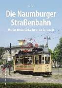 Cover-Bild zu Die Naumburger Straßenbahn von Ewald, Mike