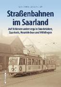 Cover-Bild zu Straßenbahnen im Saarland von Lücke, Stephan