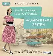 Cover-Bild zu Die Schwestern vom Ku'damm. Wunderbare Zeiten von Riebe, Brigitte