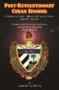 Cover-Bild zu Post-Revolutionary Cuban Spanish (eBook) von Núñez Romay, Ph. D.