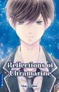 Cover-Bild zu Reflections of Ultramarine 02 von Sakai, Mayu