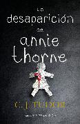 Cover-Bild zu La desaparición de Annie Thorne / The Hiding Place von Tudor, C.J.