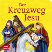 Cover-Bild zu Der Kreuzweg Jesu von Arnold, Monika