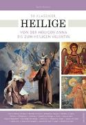 Cover-Bild zu 50 Klassiker Heilige von Köhler, Peter