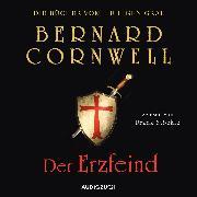 Cover-Bild zu Der Erzfeind (ungekürzt) (Audio Download) von Cornwell, Bernard