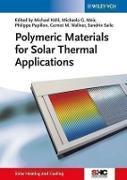 Cover-Bild zu Polymeric Materials for Solar Thermal Applications (eBook) von Wallner, Gernot M. (Hrsg.)