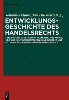 Cover-Bild zu Entwicklungsgeschichte des Handelsrechts (eBook) von Flume, Johannes W. (Hrsg.)