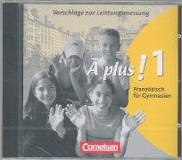 Cover-Bild zu À plus! 1. Vorschläge zur Leistungsmessung von Reichart, Antje