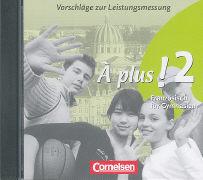 Cover-Bild zu À plus! 2. Vorschläge zur Leistungsmessung. CD-Extra von Schenk, Sylvie