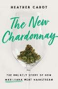 Cover-Bild zu The New Chardonnay (eBook) von Cabot, Heather