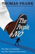 Cover-Bild zu The People, No (eBook) von Frank, Thomas
