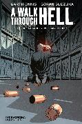 Cover-Bild zu A Walk through Hell 1: Das verlassene Lagerhaus (eBook) von Ennis, Garth