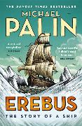 Cover-Bild zu Erebus: The Story of a Ship von Palin, Michael