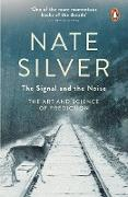 Cover-Bild zu The Signal and the Noise von Silver, Nate