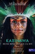 Cover-Bild zu KAXINAWA Meine Reise zurück zu mir von Brandao, Fernanda