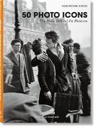 Cover-Bild zu Photo Icons. 50 Schlüsselbilder und ihre Hintergründe von Koetzle, Hans-Michael