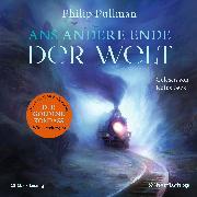 Cover-Bild zu Pullman, Philip: Ans andere Ende der Welt