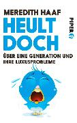 Cover-Bild zu Heult doch (eBook) von Haaf, Meredith